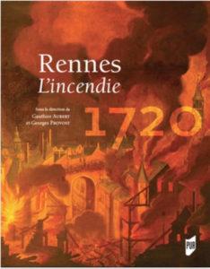 Rennes 1720, l'incendie